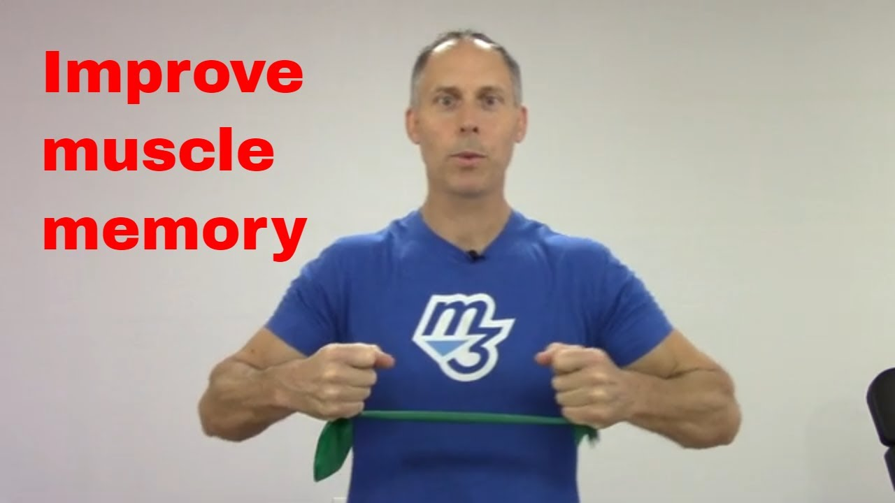 how to improve muscle memory