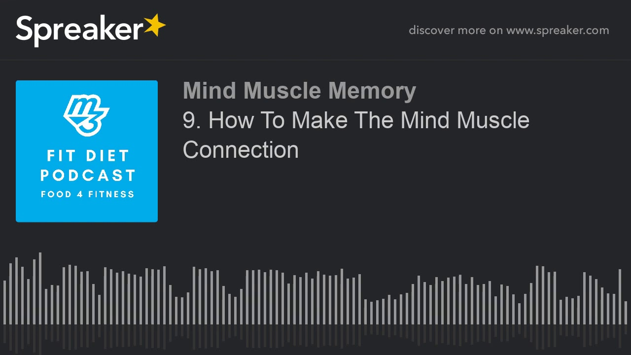 9 how to make mind muscle connec 9 How To Make Mind Muscle Connection To Become An Equalizer Fitness Hero