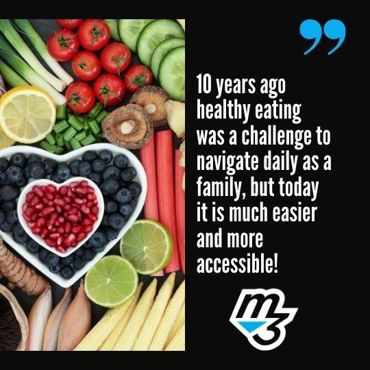 10 years ago healthy eating was a challenge to navigate daily as a family but today it is much easier and more accessible DMCA Policy