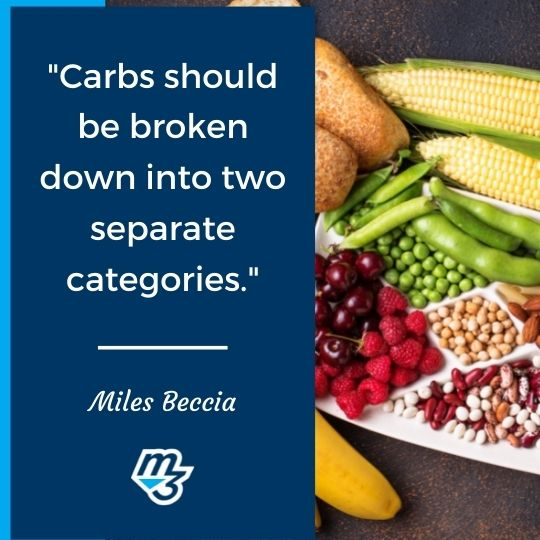 Carbs should be broken down into two separate categories.