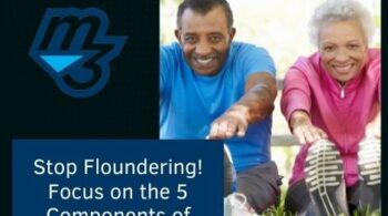 Stop Floundering! Focus on the 5 Components of Health!